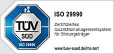 TÜV ISO 29990 zertifiziert