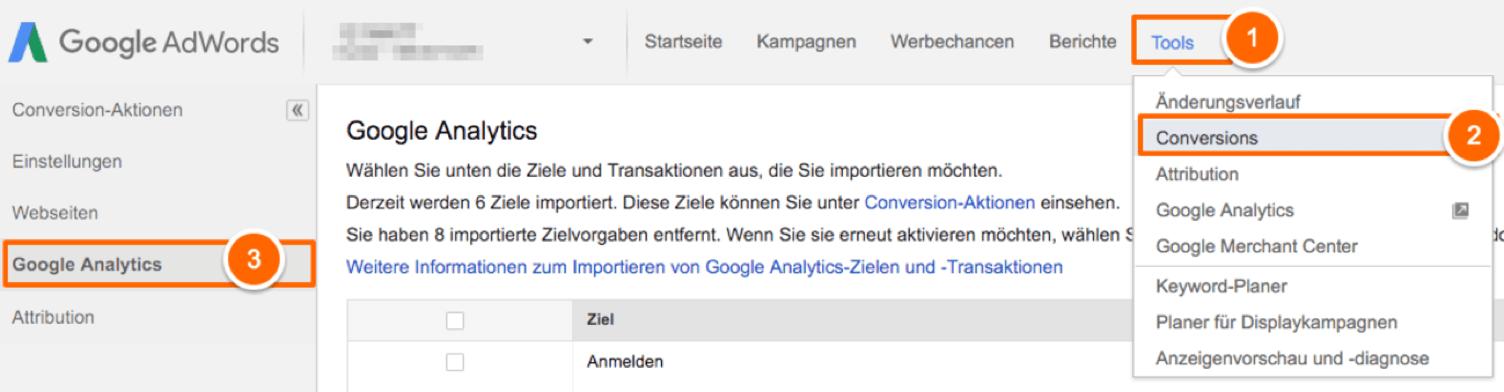 Abbildung 6: Hier werden die Analytics-Ziele in Google AdWords integriert.